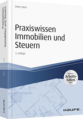 Praxiswissen Immobilien und Steuern, inkl. Arbeitshilfen online (Haufe Fachbuch)